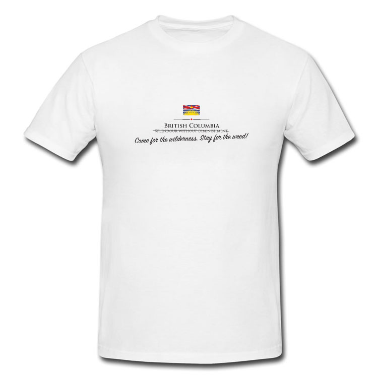 British Columbia Funny Motto T Shirt