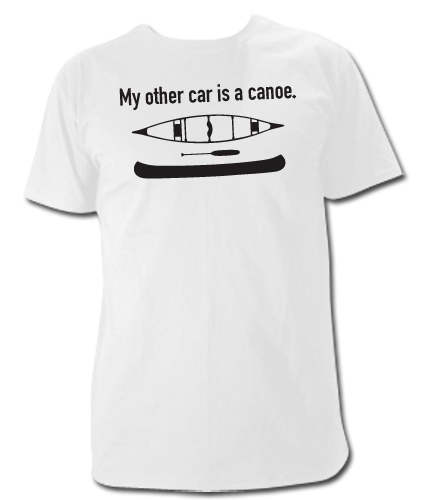 My other car is a canoe t-shirt - Click Image to Close