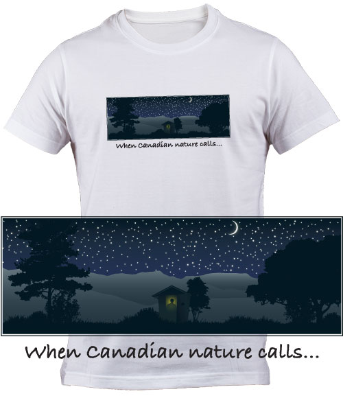 When Canadian Nature Calls T Shirt
