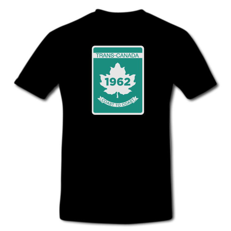 Trans Canada Highway Sign T Shirt in White or Black - Click Image to Close